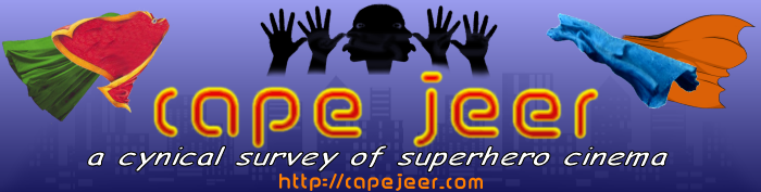 Cape Jeer: a cynical survey of superhero cinema